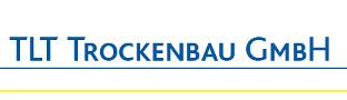 TLT Trockenbau GmbH - Trockenbau vom Fachmann